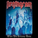 Pentagram - When The Screams Come