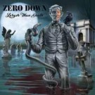 Zero Down - Larger Then Death