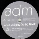 Adm - Won´T You Play
