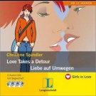 Christine Spindler - Love Takes A Detour - Liebe Auf Umwegen - Hörbuch (3 Audio-Cds Mit Begleitheft)