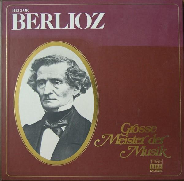 Berlioz, Hector - Grosse Meister Der Musik