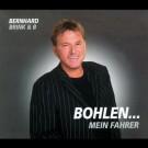 Bernhard Brink - Bohlen...Mein Fahrer