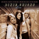 Dixie Chicks - Top Of The World:Live
