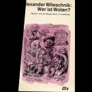 Alexander Wieschnik - Wer Ist Wotan?